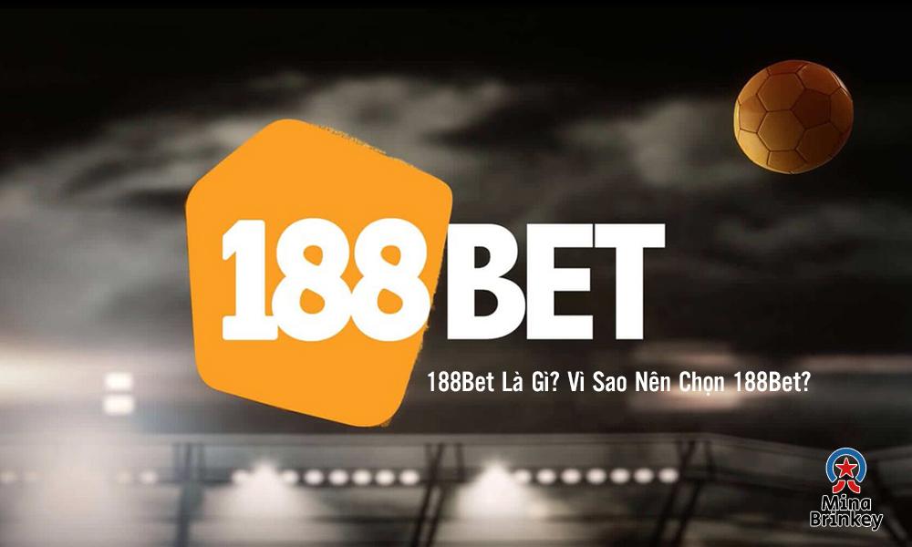 Giới thiệu 188Bet là gì