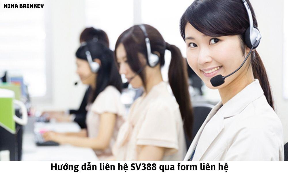 Hướng dẫn liên hệ SV388 qua form liên hệ